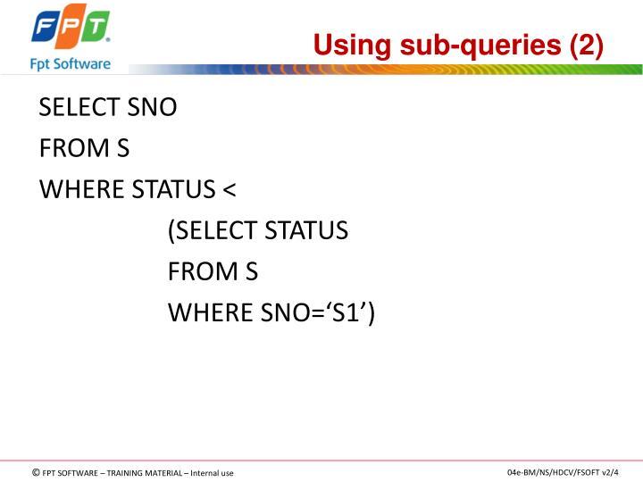 Using sub-queries (2)