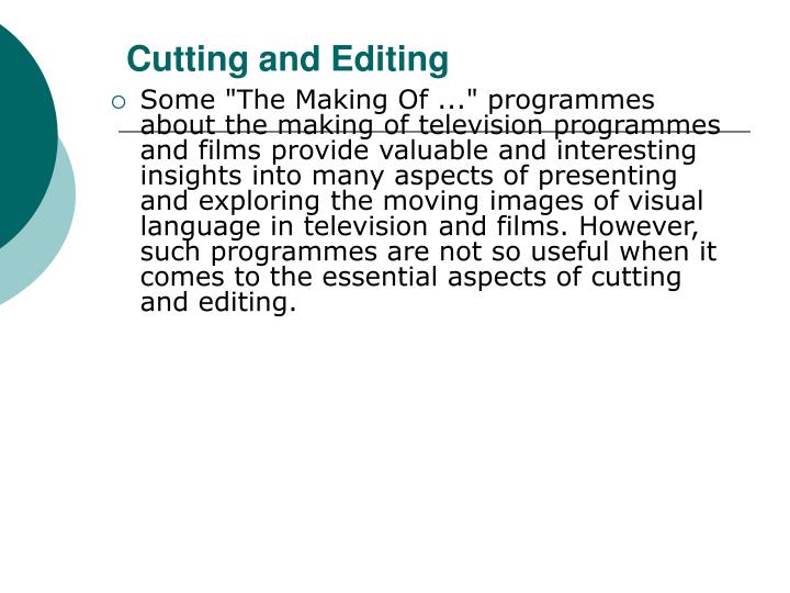 Cutting and Editing