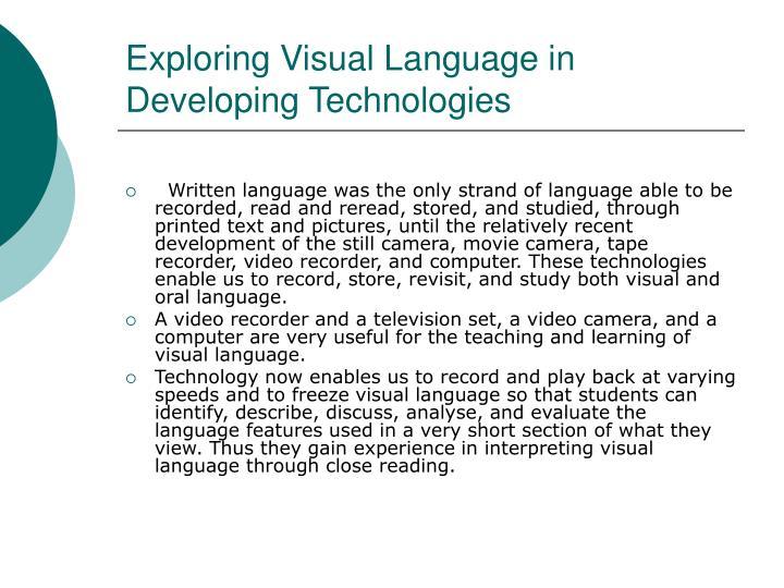 Exploring Visual Language in Developing Technologies