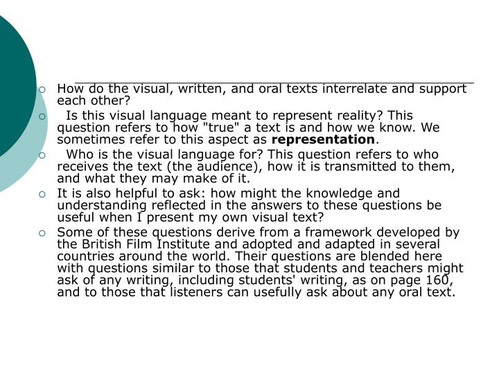 How do the visual, written, and oral texts interrelate and support each other?