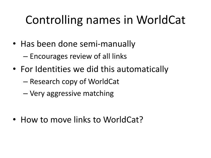 Controlling names in WorldCat