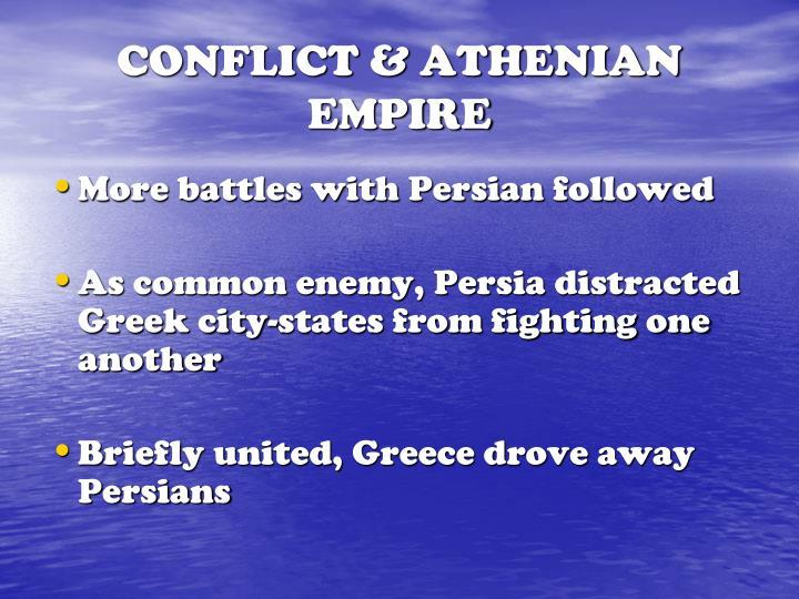CONFLICT & ATHENIAN EMPIRE