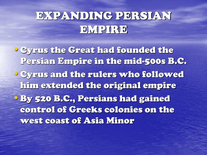 EXPANDING PERSIAN EMPIRE