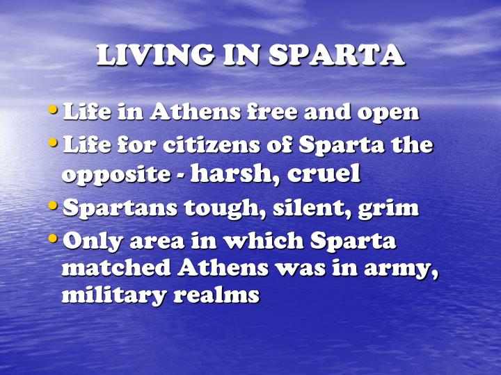 LIVING IN SPARTA