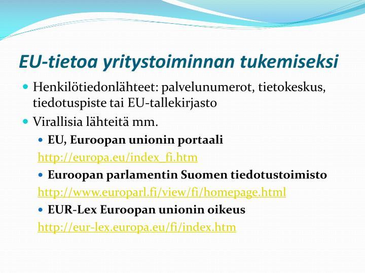 EU-tietoa yritystoiminnan tukemiseksi