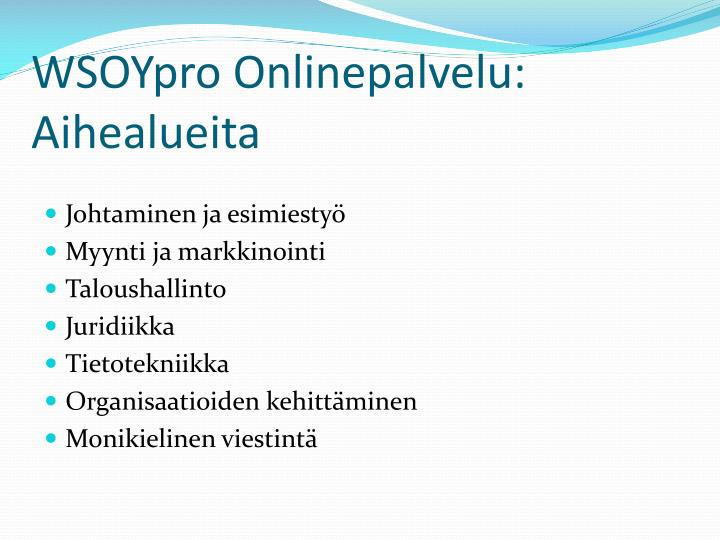 WSOYpro Onlinepalvelu: Aihealueita