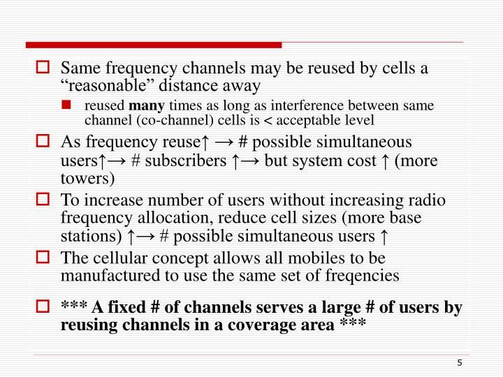 """Same frequency channels may be reused by cells a """"reasonable"""" distance away"""