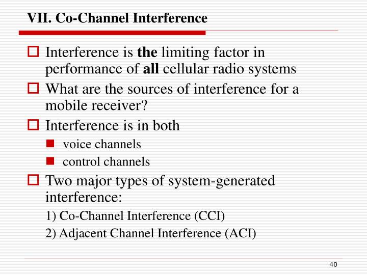 VII. Co-Channel Interference