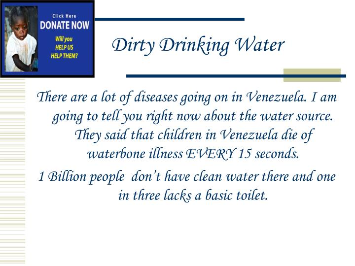 Dirty Drinking Water
