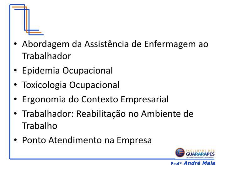 Abordagem da Assistência de Enfermagem ao Trabalhador