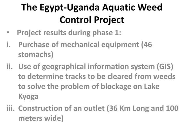 The Egypt-Uganda Aquatic Weed Control Project