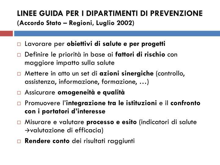 Linee guida per i dipartimenti di prevenzione accordo stato regioni luglio 2002