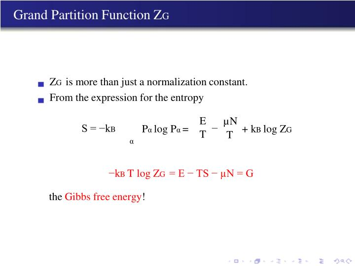 Grand Partition Function Z