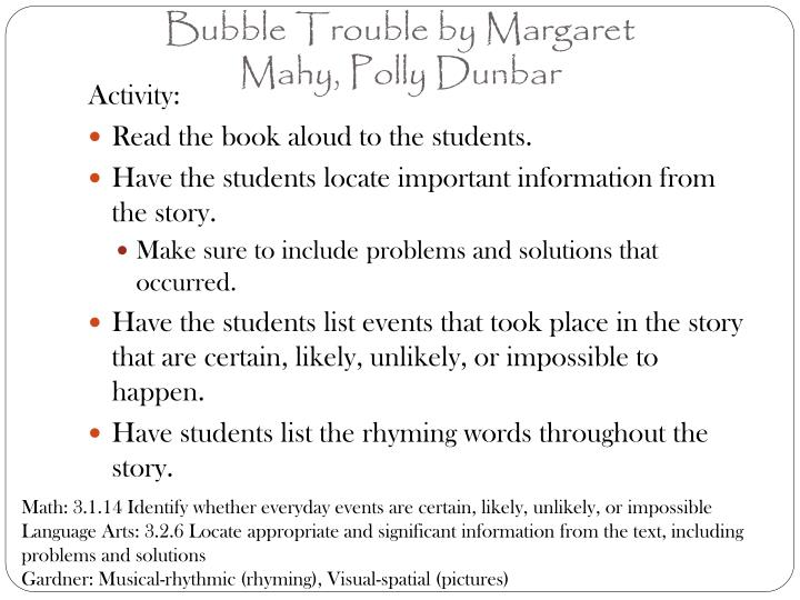 Bubble Trouble by Margaret