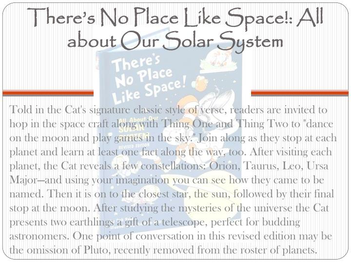 There's No Place Like Space!: All about Our Solar System