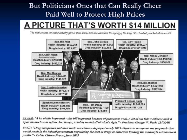 But Politicians Ones that Can Really Cheer