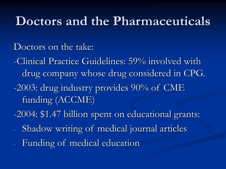 Doctors and the Pharmaceuticals