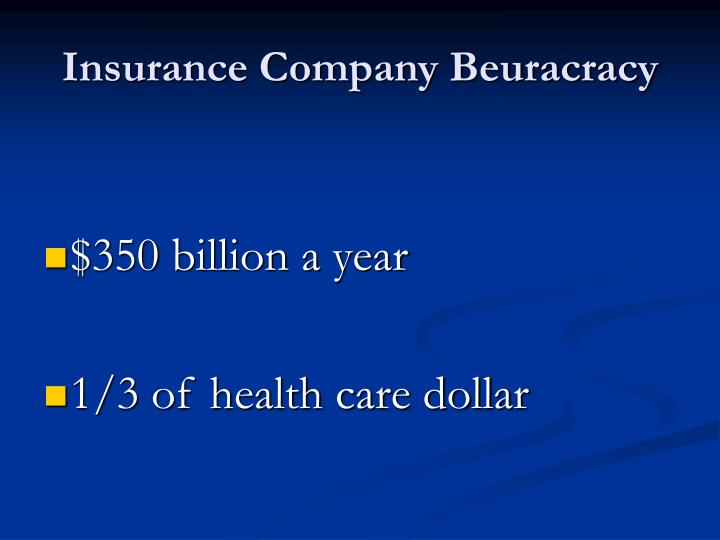 Insurance Company Beuracracy