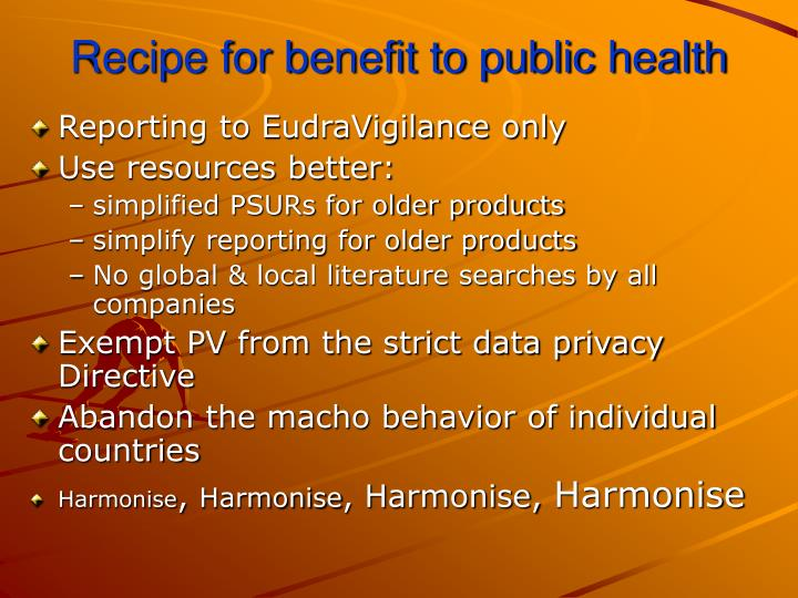 Recipe for benefit to public health