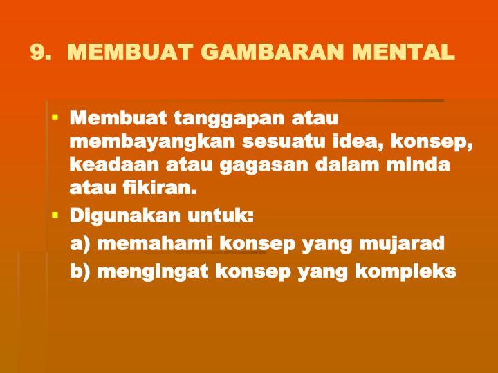 9.  MEMBUAT GAMBARAN MENTAL