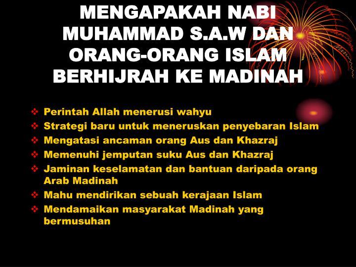 Mengapakah nabi muhammad s a w dan orang orang islam berhijrah ke madinah