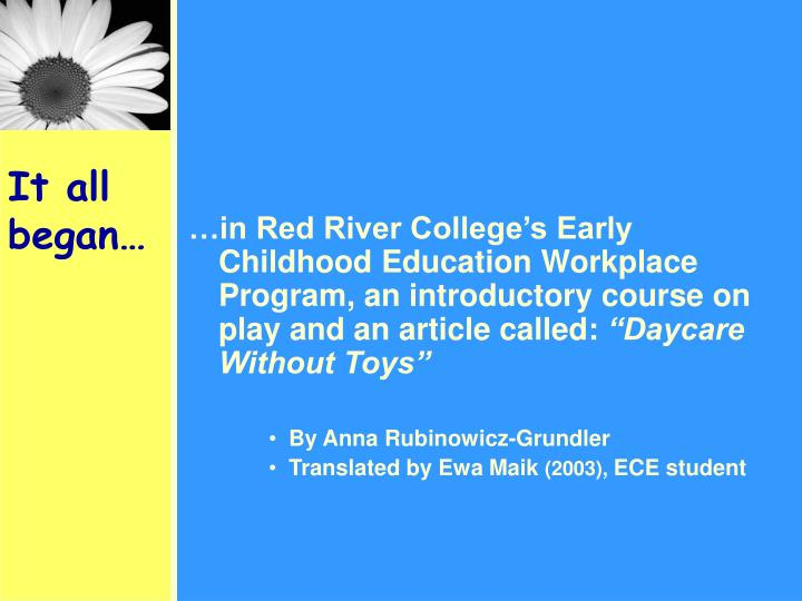 …in Red River College's Early Childhood Education Workplace Program, an introductory course on play and an article called: