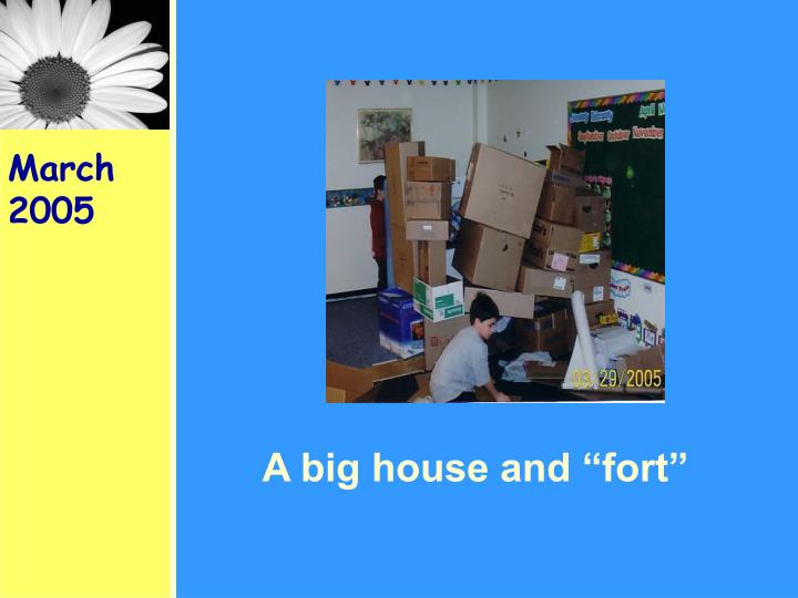 "A big house and ""fort"""