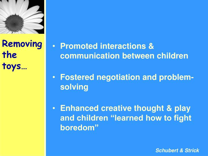 Promoted interactions & communication between children
