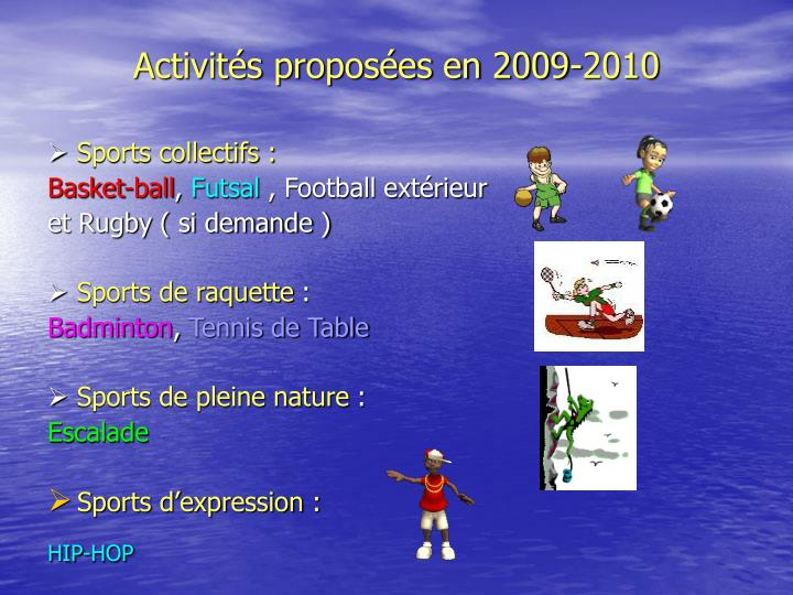 Activités proposées en 2009-2010