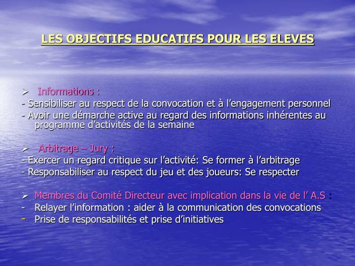 LES OBJECTIFS EDUCATIFS POUR LES ELEVES