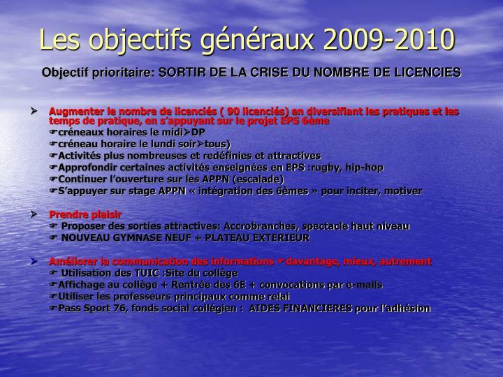 Les objectifs généraux 2009-2010