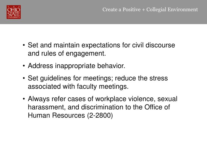 Create a Positive + Collegial Environment