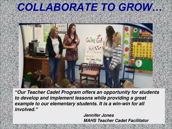 COLLABORATE TO GROW…