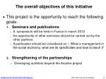 the overall objectives of this initiative
