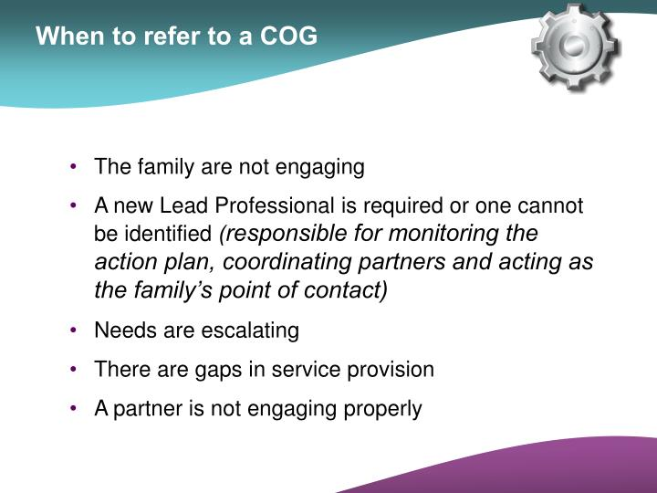 When to refer to a COG