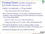 creating games usability of squeak as a programming language for game creation