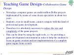 teaching game design collaborative game design