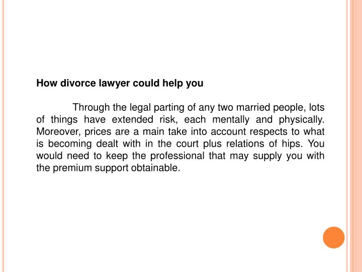 How divorce lawyer could help