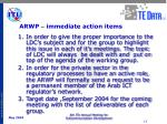 arwp immediate action items