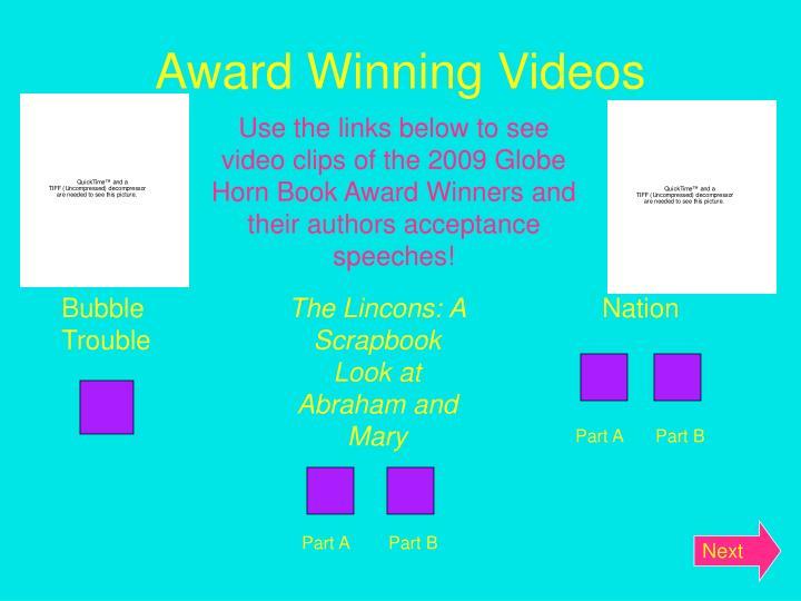 Award Winning Videos