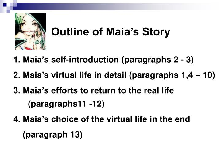 Outline of Maia's Story