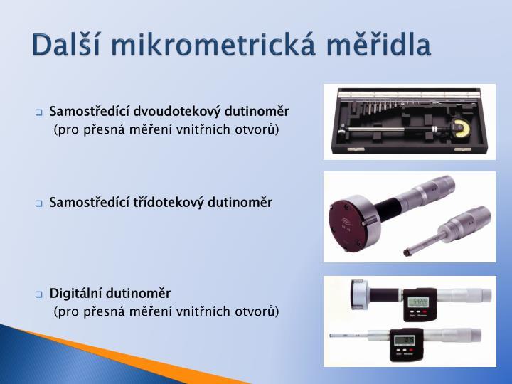 Další mikrometrická měřidla