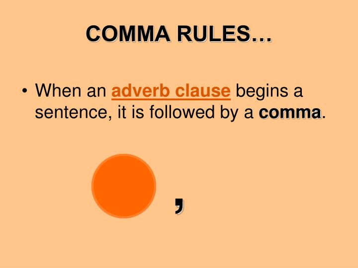 COMMA RULES…