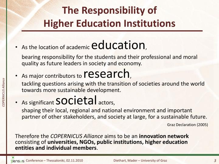 The responsibility of higher education institutions