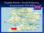 english parish south petherton somersetshire 1574 1901