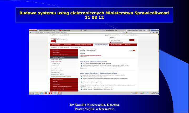 Budowa systemu usług elektronicznych Ministerstwa