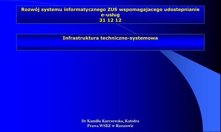 Rozwój systemu informatycznego ZUS