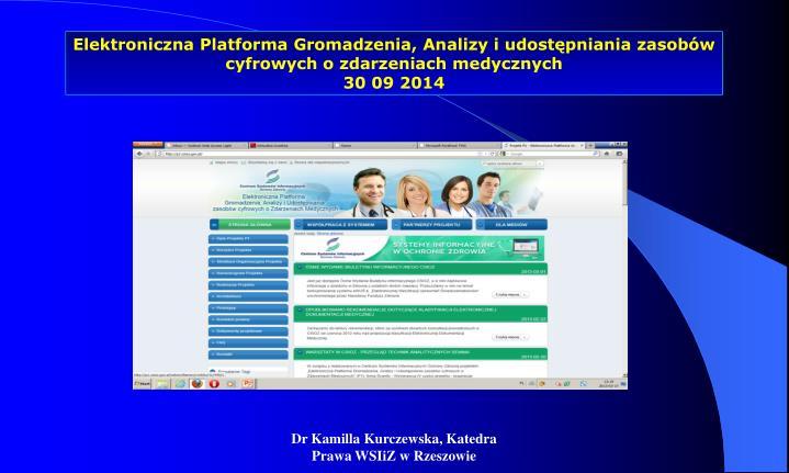 Elektroniczna Platforma Gromadzenia, Analizy i udostępniania zasobów cyfrowych o zdarzeniach medycznych