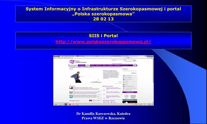 """System Informacyjny o Infrastrukturze Szerokopasmowej i portal """"Polska szerokopasmowa"""""""