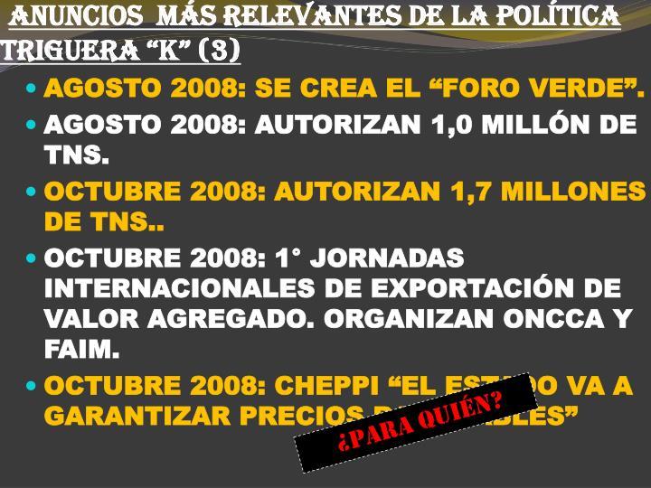 """ANUNCIOS  MÁS RELEVANTES DE LA POLÍTICA TRIGUERA """"K"""" (3)"""